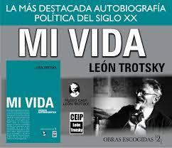 """Comentario a propósito de """"Mi Vida"""" de León Trotsky"""