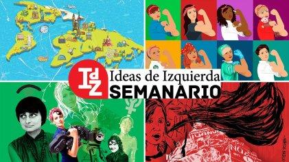 En IdZ: las promesas incumplibles del libre comercio; economía política de la reproducción social; mito y realidad del populismo en América Latina, y más