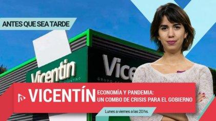 Vicentin, economía y pandemia: un combo de crisis para el Gobierno