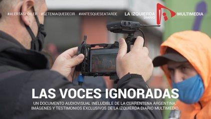 Las voces ignoradas en mas de cien días de cuarentena Argentina