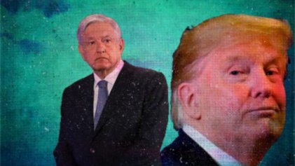 ¿Qué hay detrás del encuentro López Obrador y Trump?