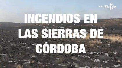 [Video] Imágenes exclusivas de los voraces incendios en las sierras de Córdoba