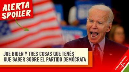 Joe Biden: tres cosas que tenés que saber sobre el Partido Demócrata