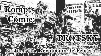 Rompts Comic: Trotsky, legado de un revolucionario (IV)