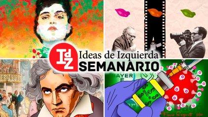 En IdZ: verde aborto legal; pandemia, vacunas y capitalismo; Beethoven y la Revolución francesa, y más