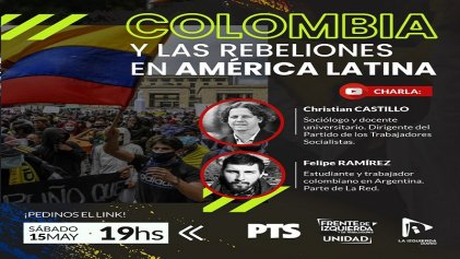Charla: Colombia y las rebeliones en América Latina