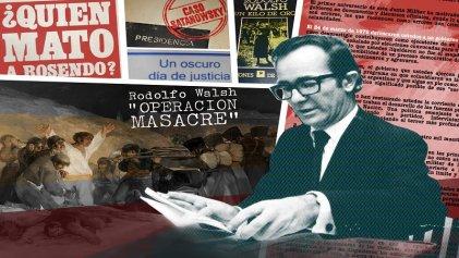 Walsh y la literatura: la incansable búsqueda de la verdad